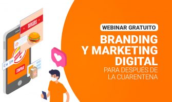 VIDEO: Branding y Marketing Digital para después de la cuarentena