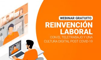 VIDEO: Reinvención laboral: Teletrabajo y cultura digital – Innovación Digital